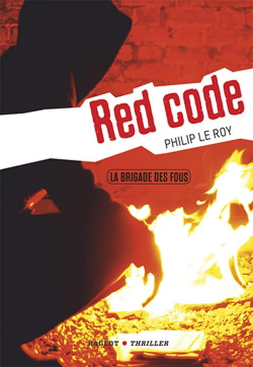 """""""Red Code"""", la brigade des fous est lâchée en toute liberté !"""