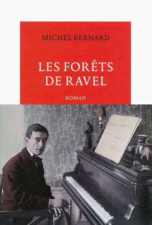 Les forêts de Ravel de Michel Bernard : le concert de la Grande Guerre