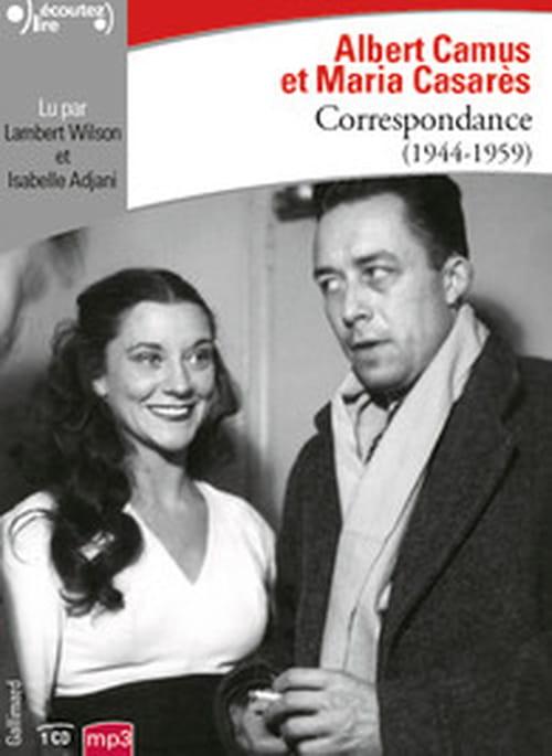 Isabelle Adjani et Lambert Wilson lisent Maria Casarès et Camus