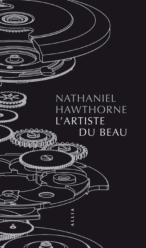 Nathaniel Hawthorne, L'Artiste du Beau : La quête de l'idéal