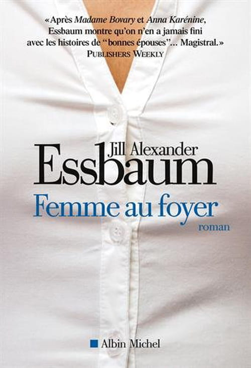 Femme au foyer de Jill Alexander Essbaum : 50 nuances chez les Suisses