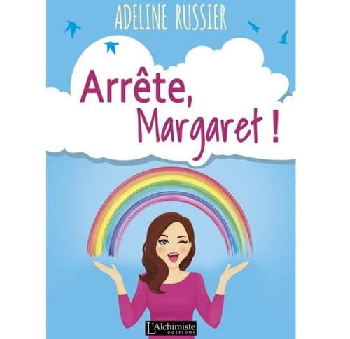 Râler, se plaindre, critiquer… Arrête, Margaret !