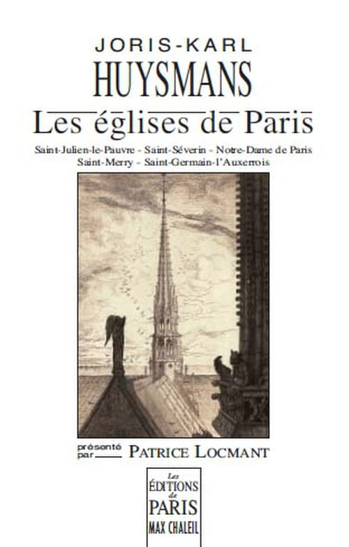 """""""Les Eglises de Paris""""  de Joris-Karl Huysmans"""