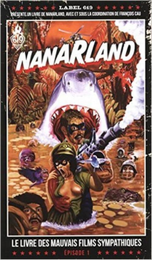 Nanarland, le livre des mauvais films sympathiques - épisode 1