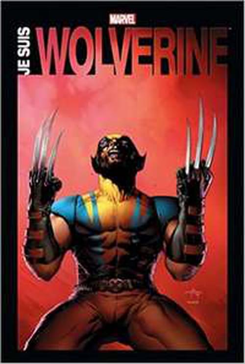 Je suis Wolverine