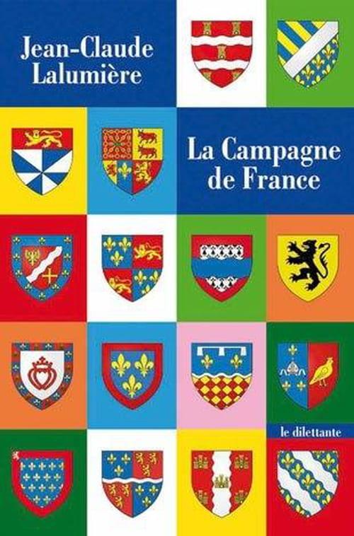 Jean-Claude Lalumière, La Campagne de France : En avant, marche !