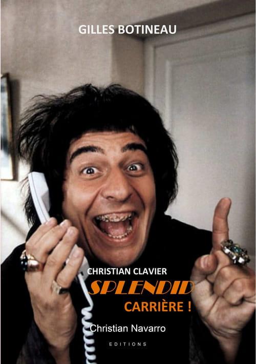 Christian Clavier, splendid carrière