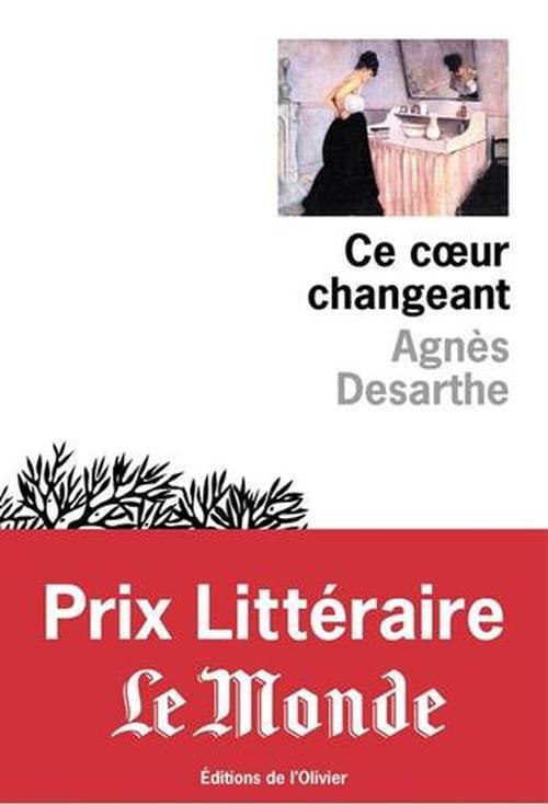 Ce cœur changeant d'Agnés Desarthe: Châtelaine ou gueuse?