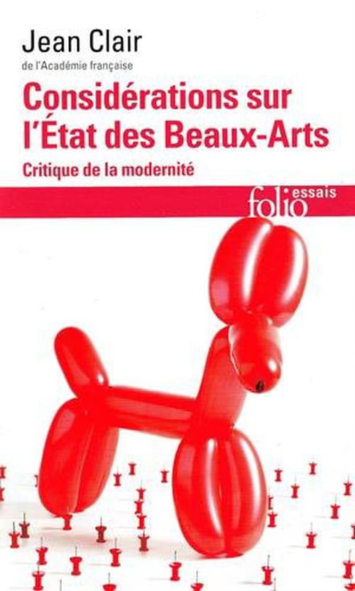 Considérations sur l'état des Beaux-Arts : le constat amer de Jean Clair
