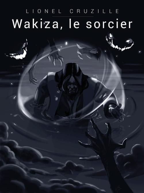 Wakiza le sorcier, une aventure fantastique