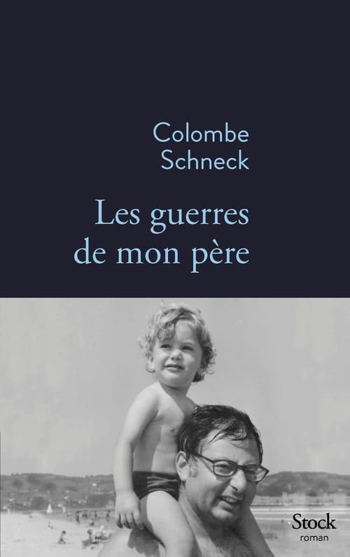 Colombe Schneck : La gloire de son père