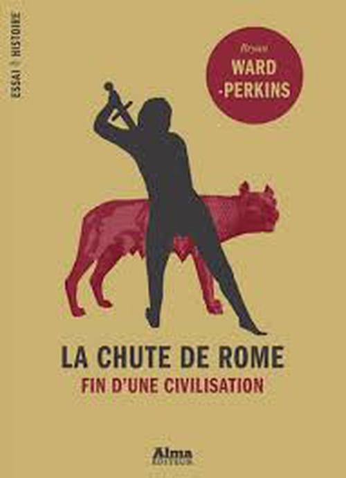"""La chute de Rome"", tout empire périra"