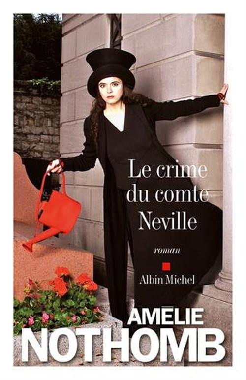 Amélie Nothomb, Le Crime du comte Neville : Du rififi dans l'aristocratie