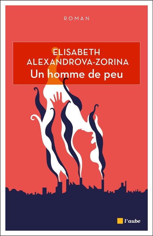 Mafia, truands, corrompus… La tragédie d'« Un homme de peu » d'Elisabeth Alexandrova-Zorina