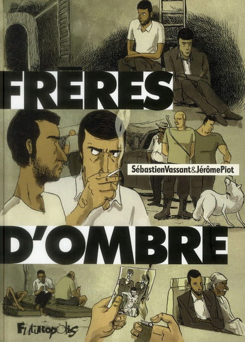 Frères d'ombre, un roman / BD de Piot & Vassant