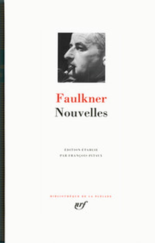 Enfin toutes les nouvelles de Faulkner en Pléiade !