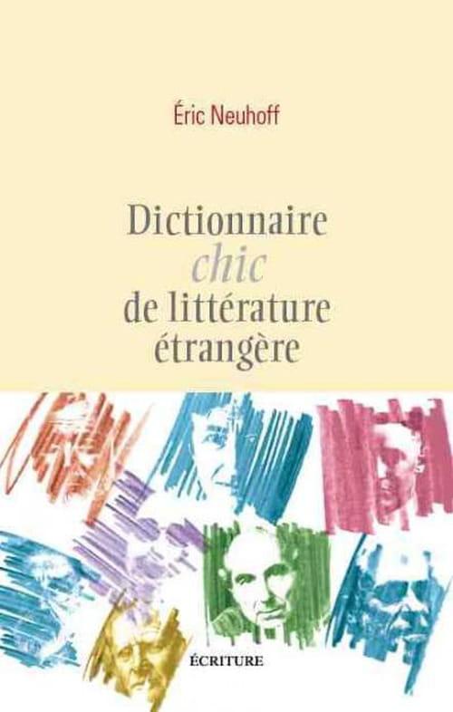Dictionnaires chic de littérature française et étrangère