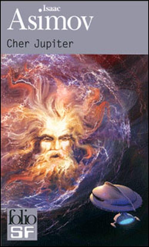 Cher Jupiter de Isaac Asimov, qui devait aussi payer des factures !