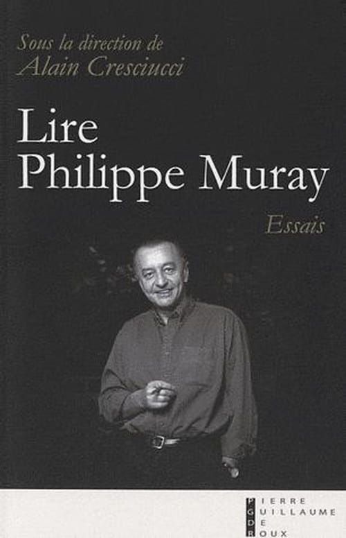Lire et relire Philippe Muray