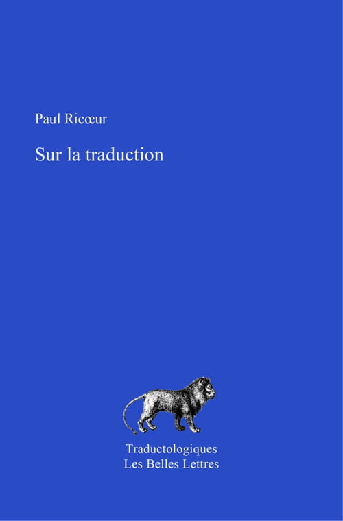 "Paul Ricœur, ""Sur la traduction"""