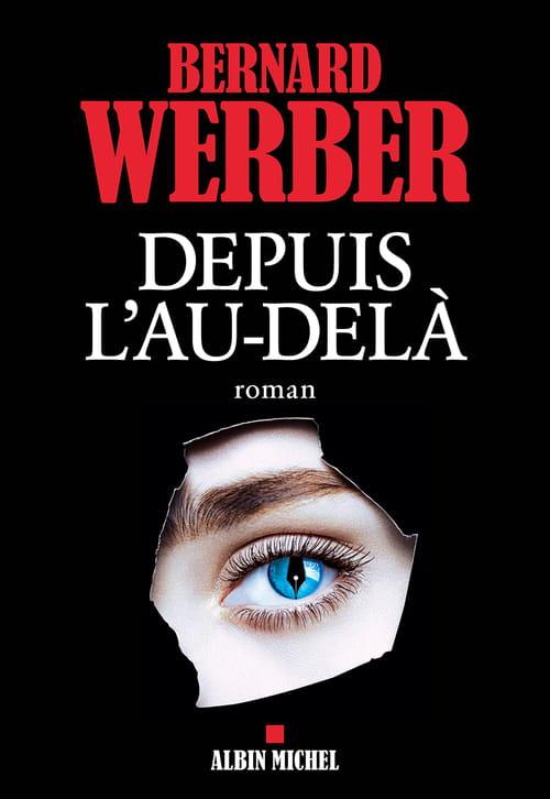 Bernard Werber, Depuis l'au-delà : Alerte, vivant, rapide