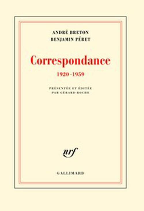 André Breton, Benjamin Péret : au-delà des postures