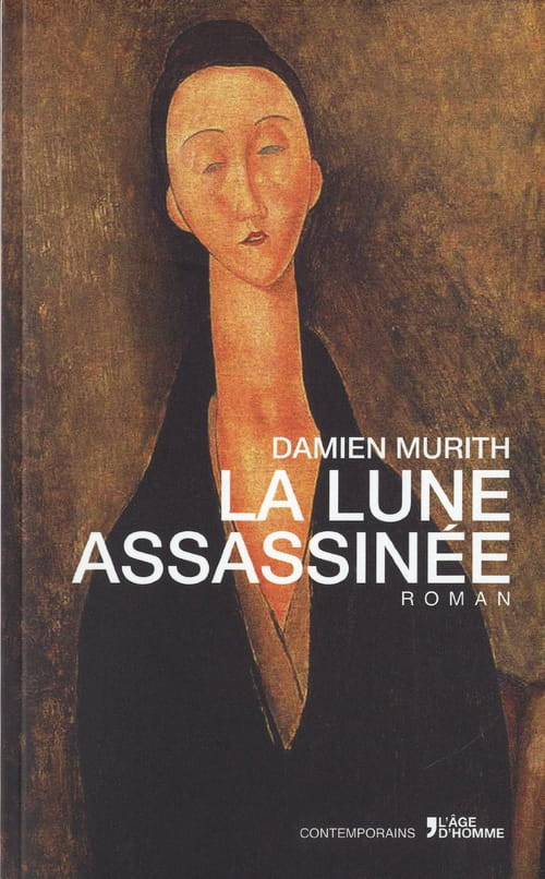 Damien Murith, La Lune assassinée : la fraîcheur d'un premier roman