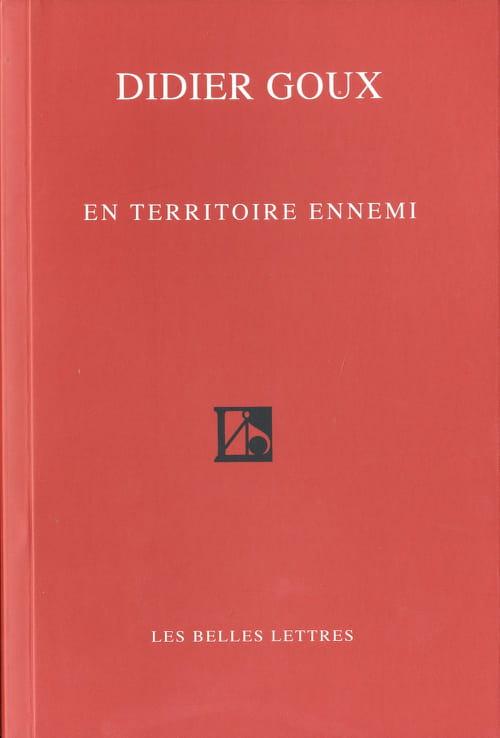 En territoire ennemi, de Didier Goux : une amertume allègre