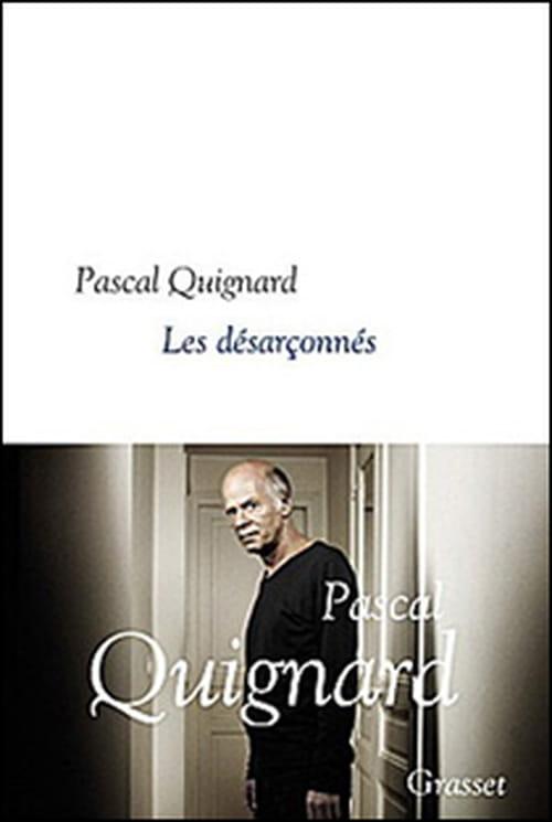 Les désarçonnés (Dernier Royaume VII) de Pascal Quignard : de quoi nous sustenter !