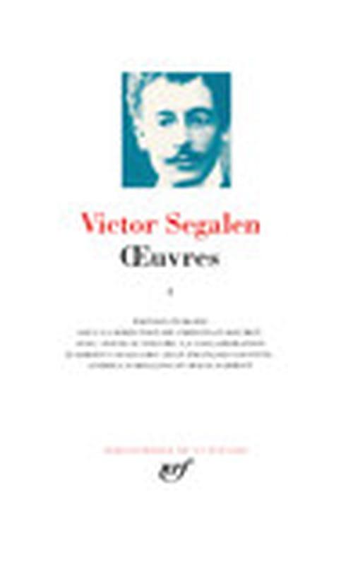Les Horizons de Victor Segalen