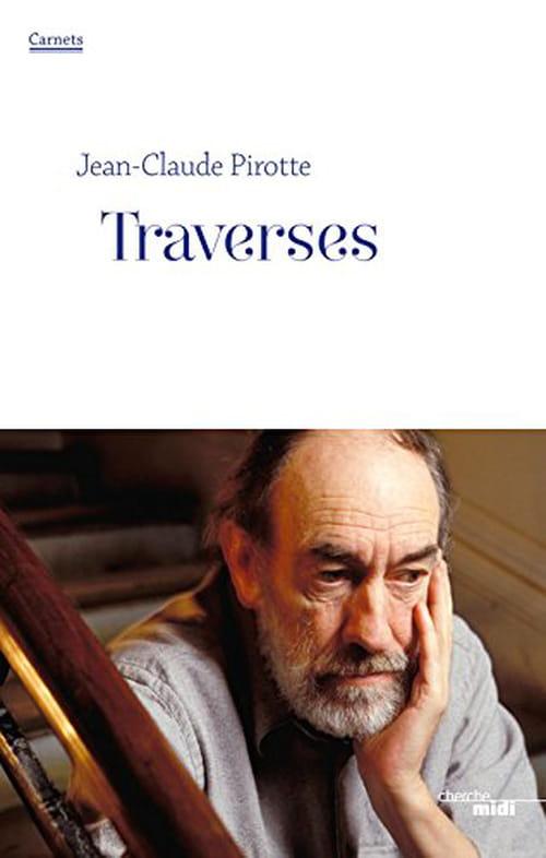 Jean-Claude Pirotte: Vivre dignement dans l'incertain