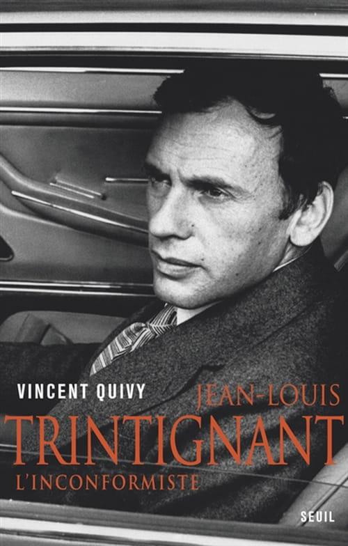 Jean-Louis Trintignant, l'Inconformiste