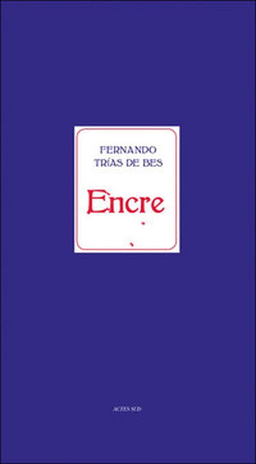 L'Encre, les entrailles de la littérature selon Fernando Trias de Bes