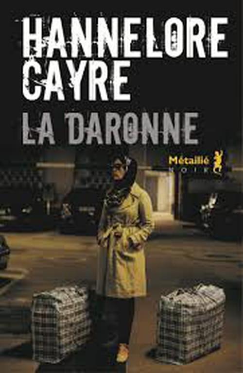 Hannelore Cayre, La Daronne : Un grand polar