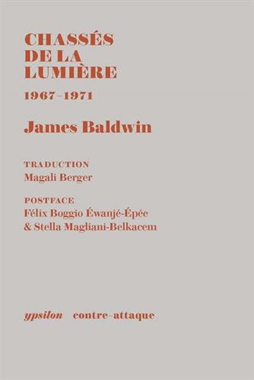 James Baldwin, Chassés de la lumière