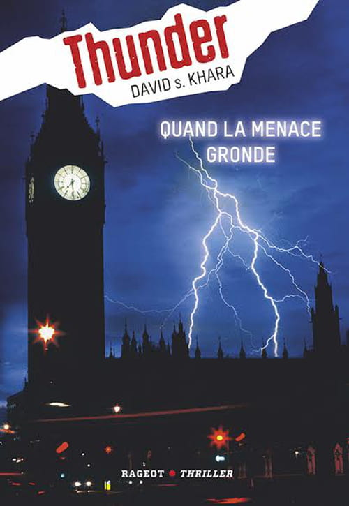 "Quand la menace gronde : ""Thunder"" de David S. Khara"