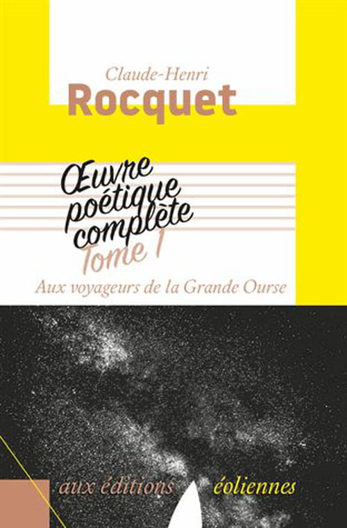 Aux voyageurs de la Grande Ourse de Claude-Henri Rocquet