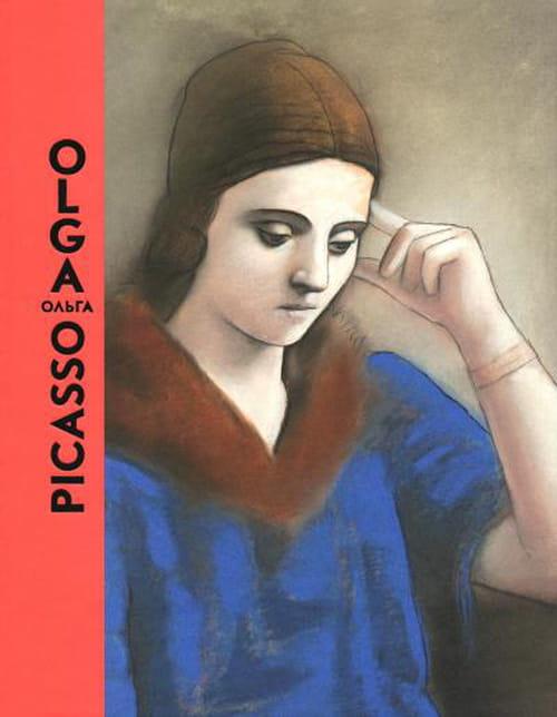 Olga Picasso, une vie à l'épreuve d'une œuvre