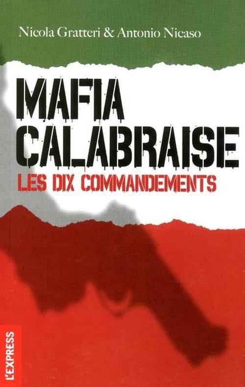 """""""Mafia Calabraise"""", les Dix Commandements de la 'ndrangheta"""