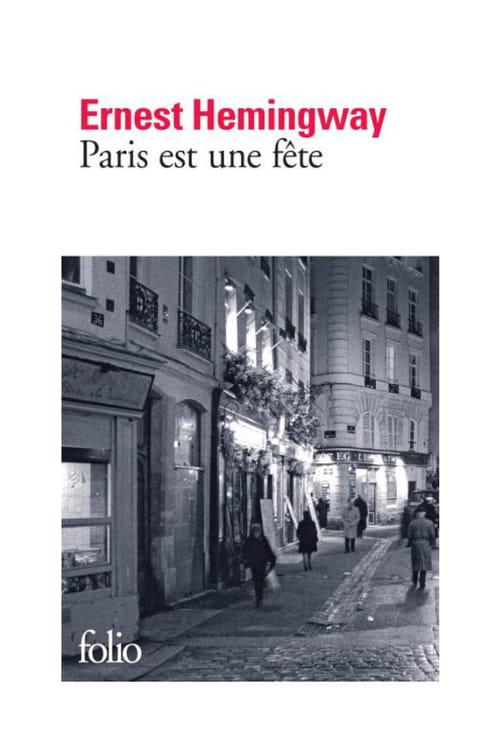 """Ernest Hemingway, """"Paris est une fête"""""""