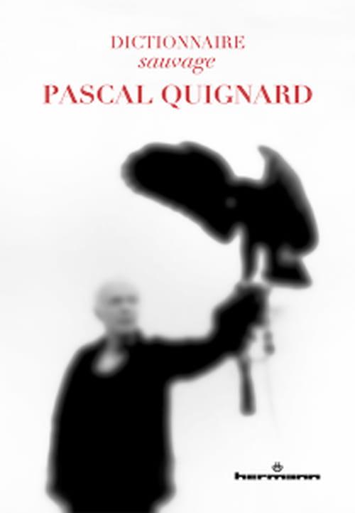 Pascal Quignard, lettre à lettre