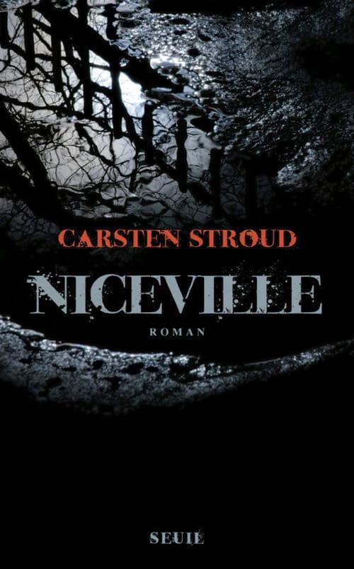 Carsten Stroud : Dans le vieux Sud cruel
