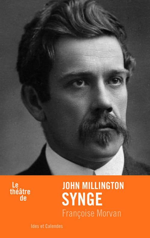 John Millington Synge, les mots et l'enracinement