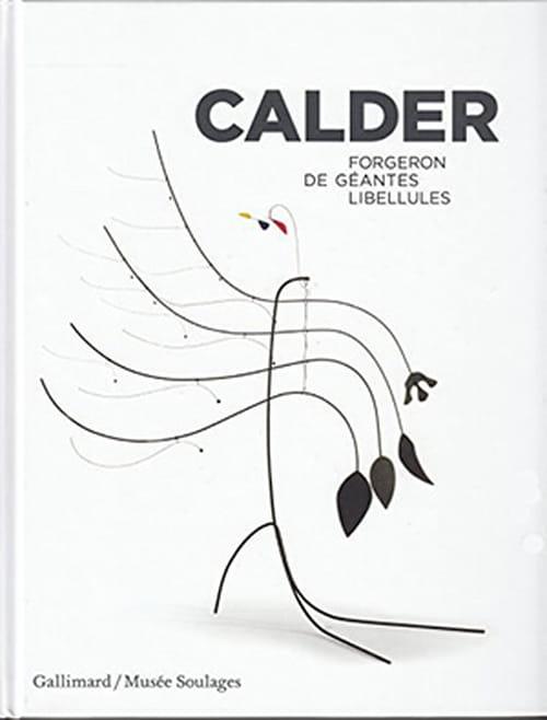 Calder en forgeron de géantes libellules à Rodez