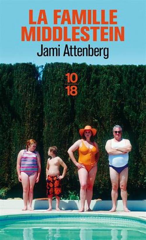 La famille Middlestein de Jami Attenberg: Un souci de poids