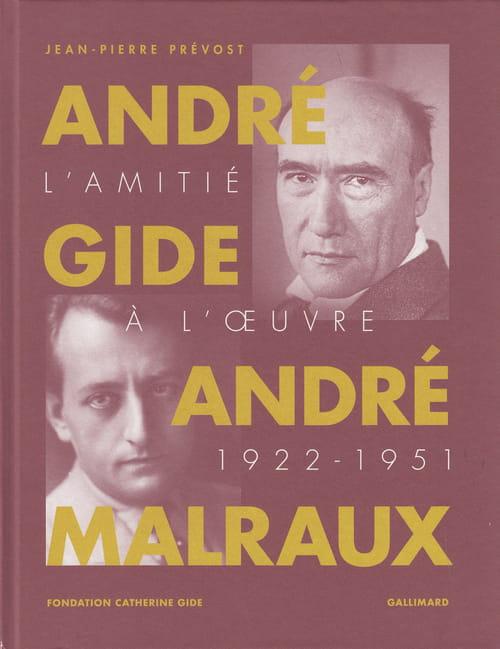Gide & Malraux : l'amitié à toute épreuve
