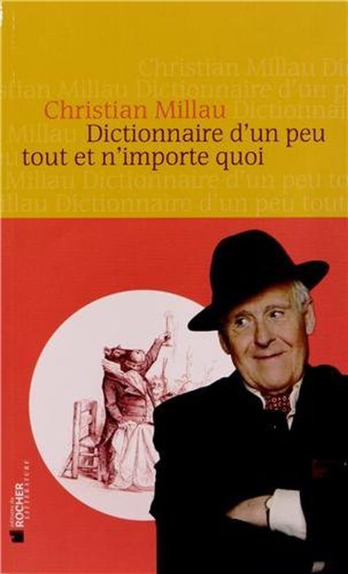 Christian Millau et son Dictionnaire d'un peu tout et n'importe quoi : À l'attaque !