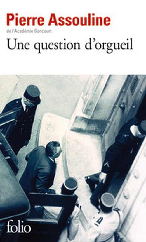 """Pierre Assouline, """"Une question d'orgueil"""", la petite vie tranquille de l'espion Georges Pâques"""