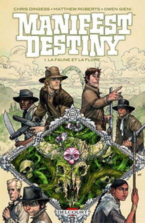 Manifest Destiny, tome 1 – La faune et la flore
