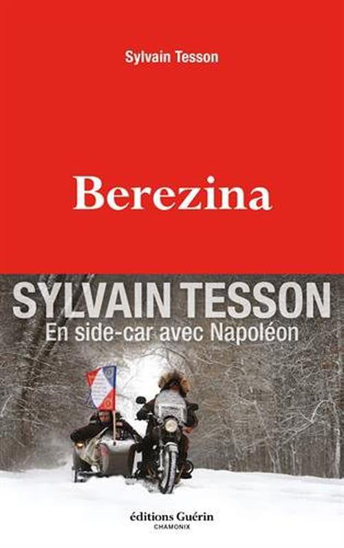 """La glorieuse """"Berezina"""" de Sylvain Tesson, coup de coeur de cette rentrée littéraire de janvier !"""
